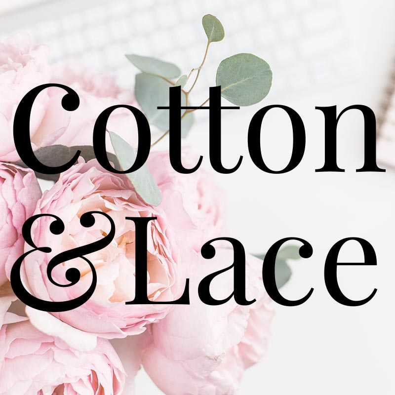 Branding Cotton and Lace